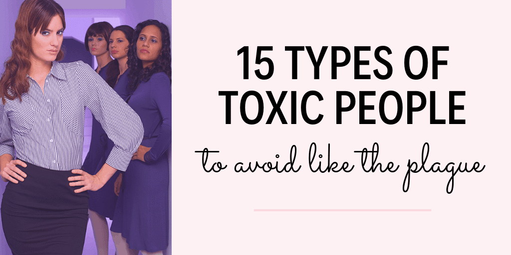 The world is full of people that want to see you fail. Here are the 15 different types of toxic people you need to cut out of your life ASAP... #ToxicPeople #MentalHealth #PositiveVibes #LifeHacks