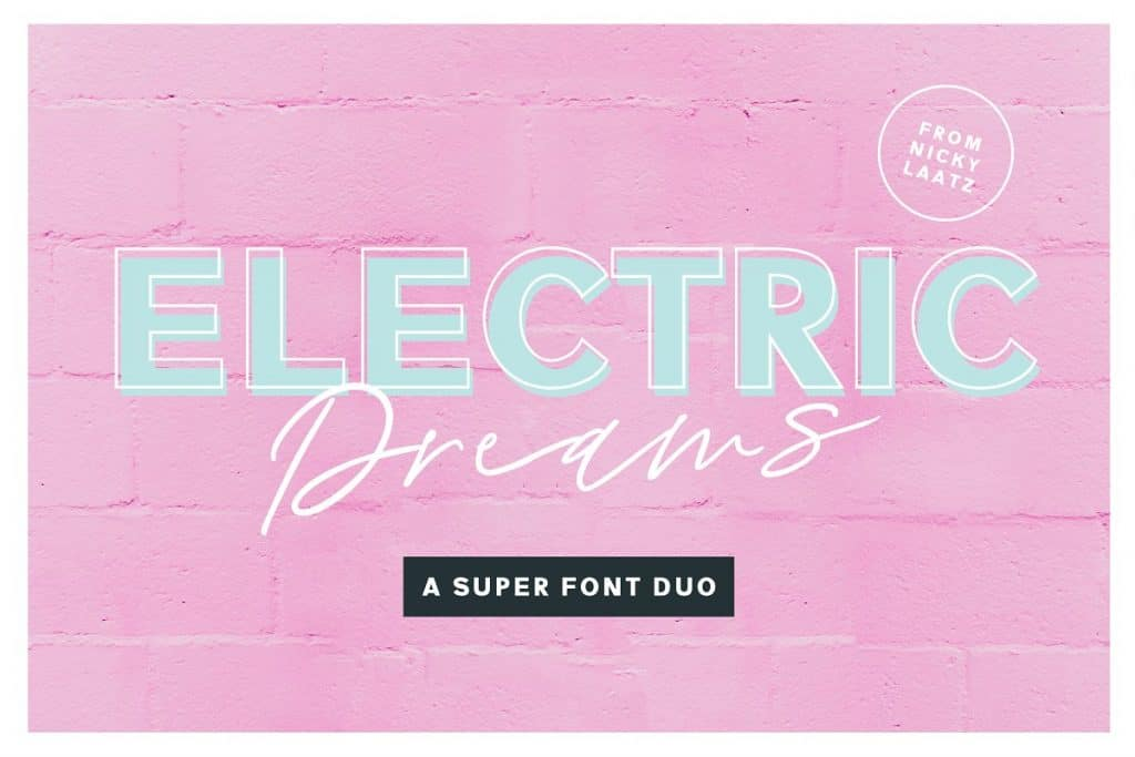 Electric Dreams font duo on Creative Market. Check out 25 Gorgeous Font Duos That Will Instantly Transform Your Brand!