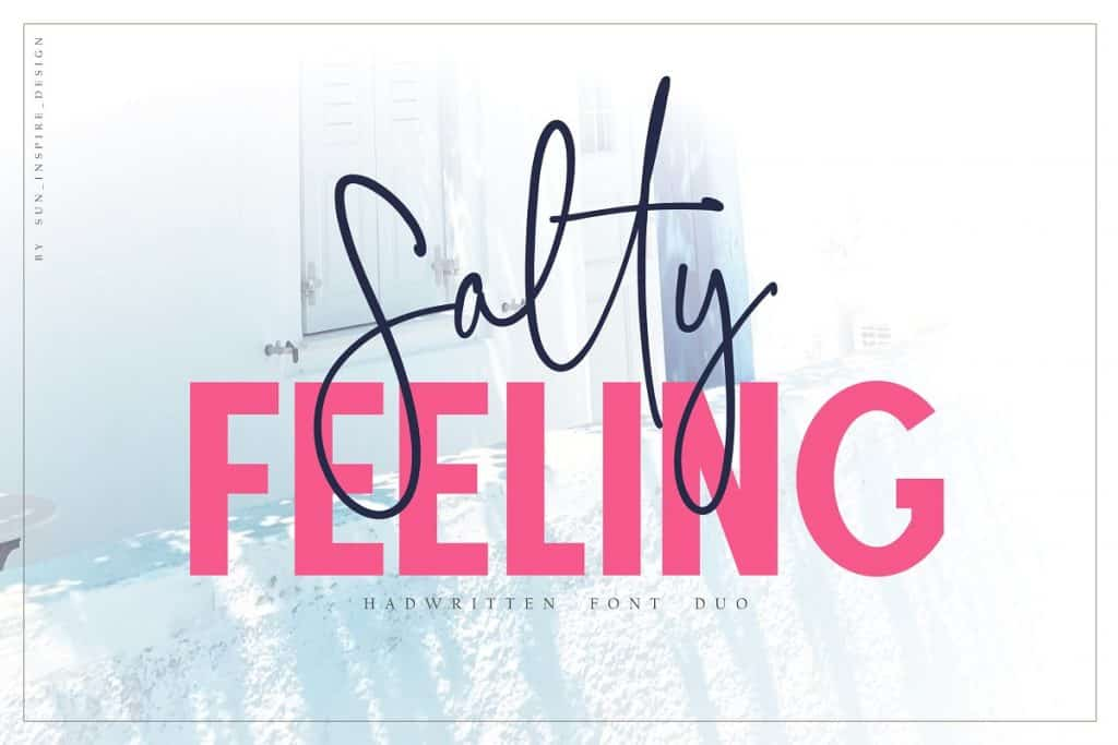 Salty Feeling handwritten font duo on Creative Market. Check out 25 Gorgeous Font Duos That Will Instantly Transform Your Brand!