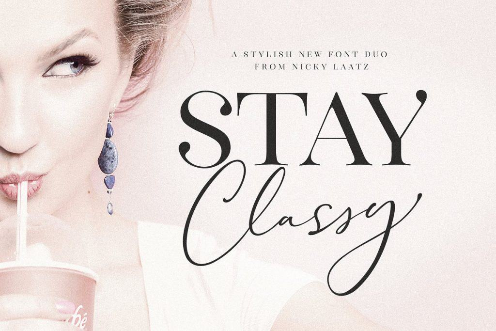 Stay Classy font duo on Creative Market. Check out 25 Gorgeous Font Duos That Will Instantly Transform Your Brand!